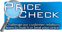 Price Check: Challenge our customer relations team to match or beat your price